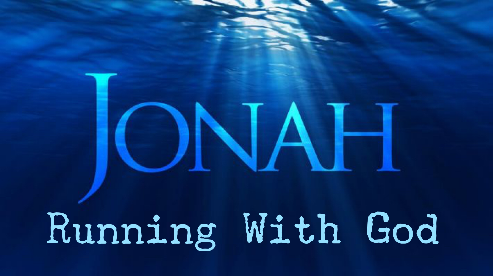 Jonah Running With God slide.PNG