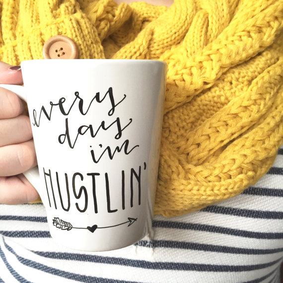 Every Day I'm Hustlin' - The Apothecary Bee • $16