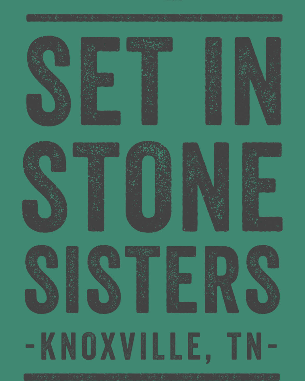 Set in Stone Sisters