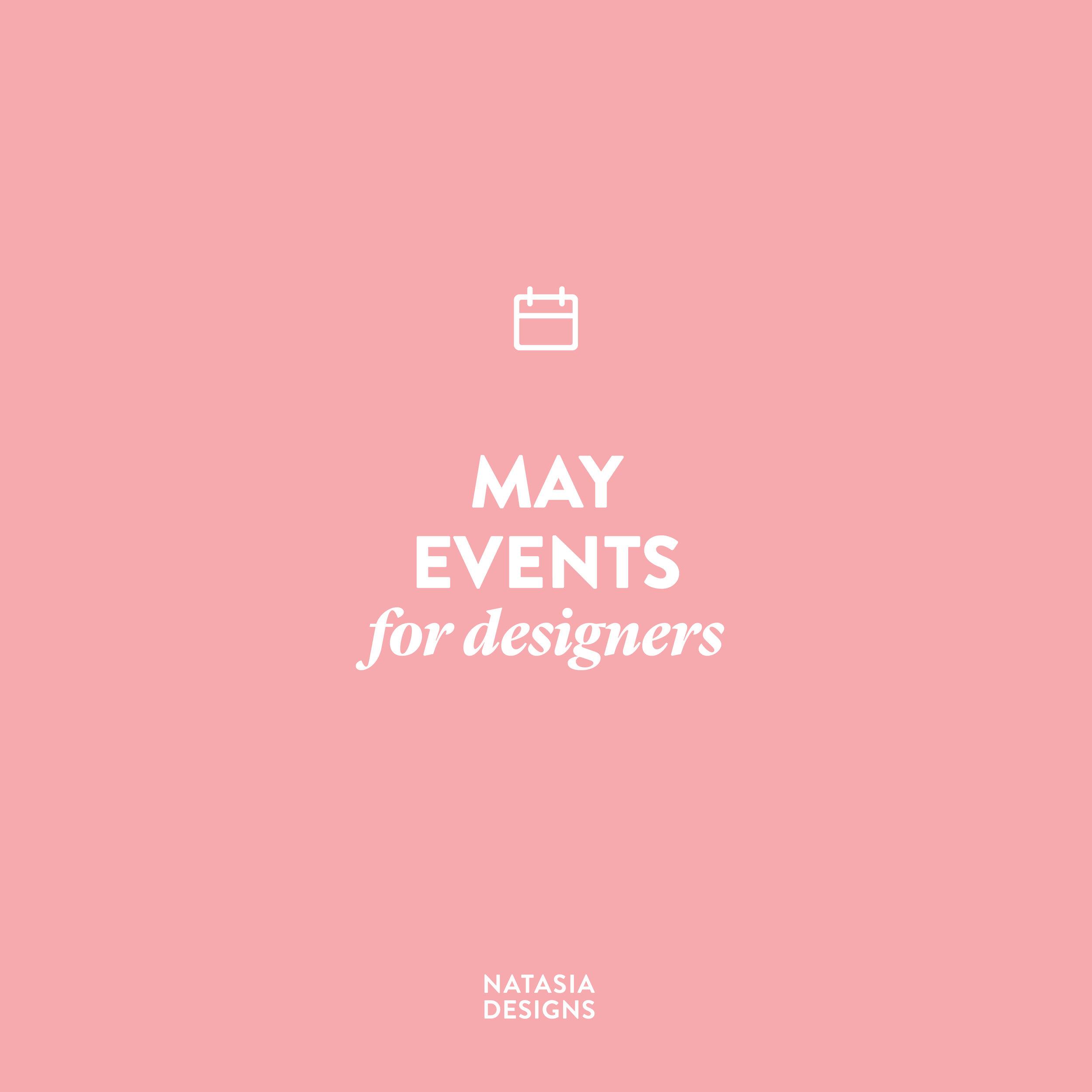 NatasiaDesigns_BlogPost_EventsMay-01.jpg