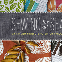 Sewing for All Seasons - October 2013In this book, author Susan Beal offers up 24 stylish projects to stitch throughout the year, including a