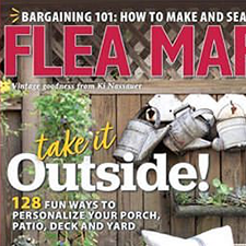 Flea Market Style - May/June 2019For the reader who loves bargain hunting and those who love one-of-a-kind decor, this magazine is jam-packed with easy, affordable, and inspiring ideas for what to do with those flea market, yard sale, and auction castoffs awaiting new life.