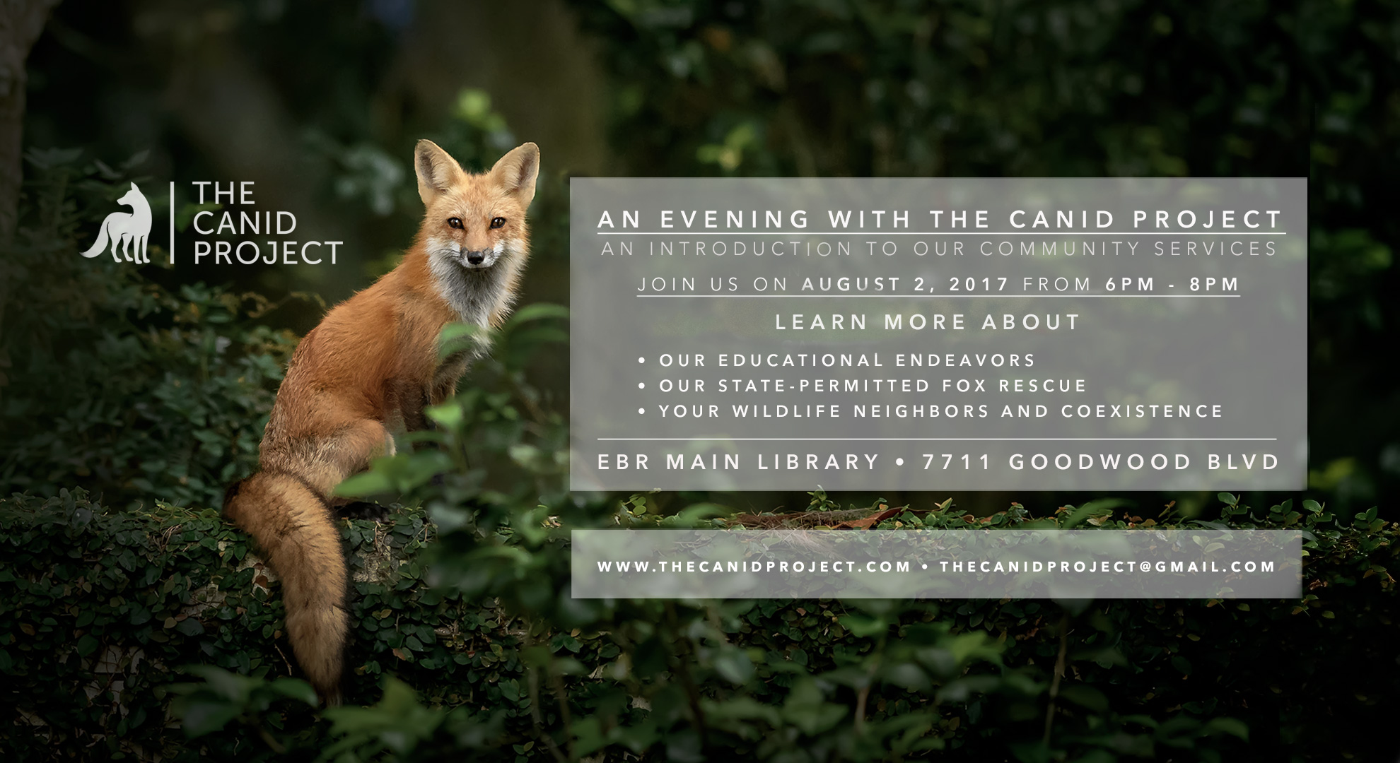 An Evening With The Canid Project - Join us on August 2, 2017 from 6pm to 8pm at the EBR Main Branch Library on Goodwood Blvd in Baton Rouge for an evening introducing this new organization based in Baton Rouge, with work extending across a handful of countries.
