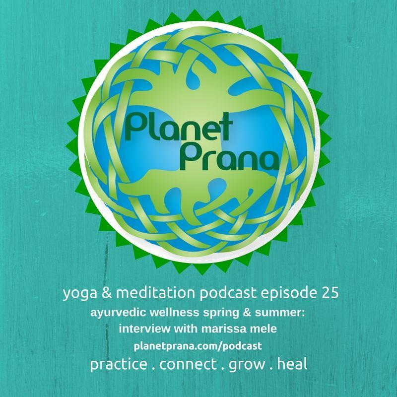 Five_Prana_Ayurveda_Planet_Prana_Podcast_Ayurvedic Spring Cleanse.jpg