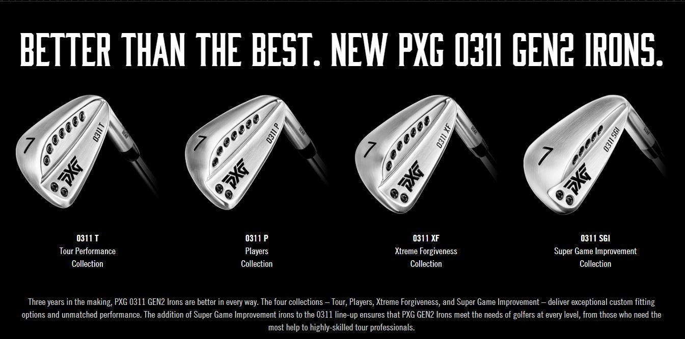PXG bietet vier unterschiedliche Eisen-Kollektionen, für alle Spielstärken.Die PXG 0311T-Eisen (Tour Performance Collection) für ambitionierte Golfer.Die PXG 0311P-Eisen (Players Collection) ist das Standardeisen von PXG und ist für fast jede Spielstärke geeignet.Die PXG 0311XF-Eisen (Xtreme Forgiveness Collection) ist für Golfer gedacht, die ein Eisen mit Fehlerverzeihung suchen.Die PXG 0311SGI-Eisen (Super Game Improvement Collection) ist das Fehlerverzeihendste Eisen das PXG baut. -