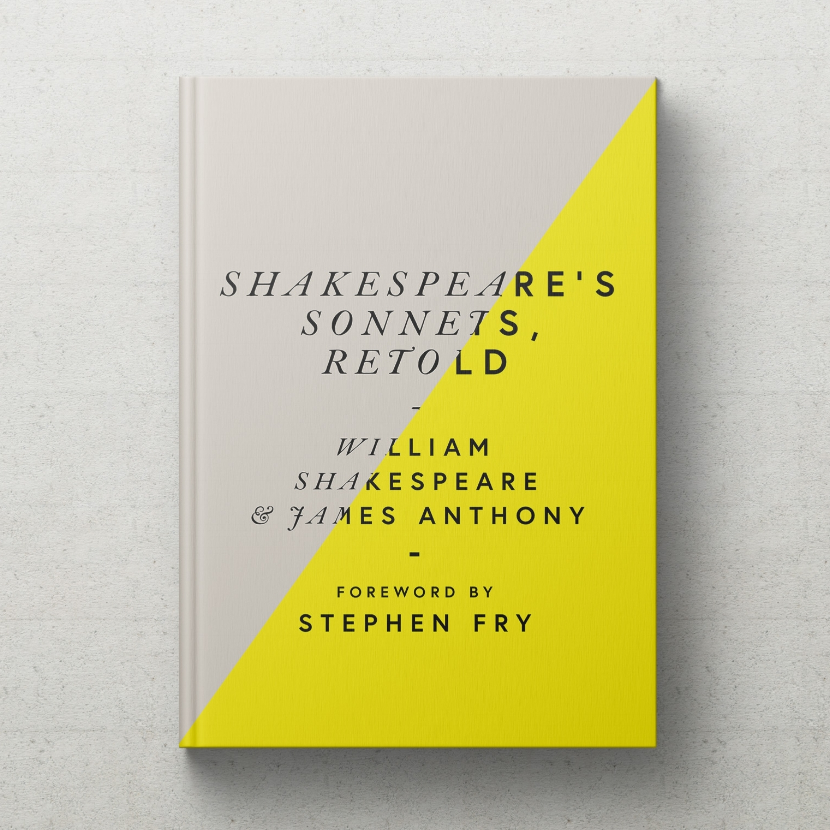 Shakespeare's Sonnets, Retold — James Anthony