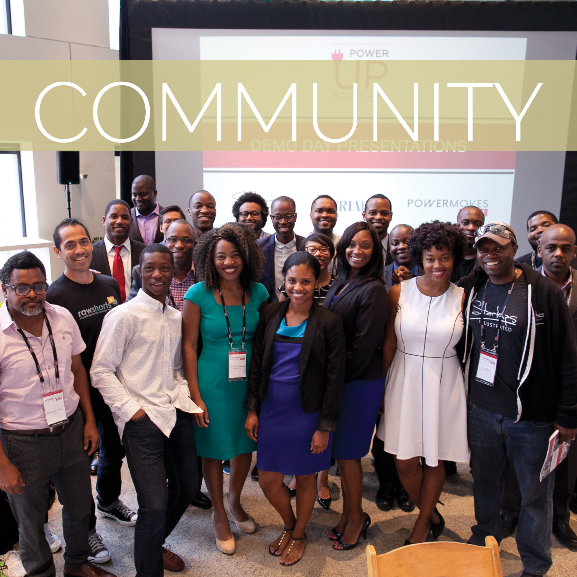 Beyond support and access to capital, every entrepreneur in the PowerMoves network is part of a rooted community driven by our mission.