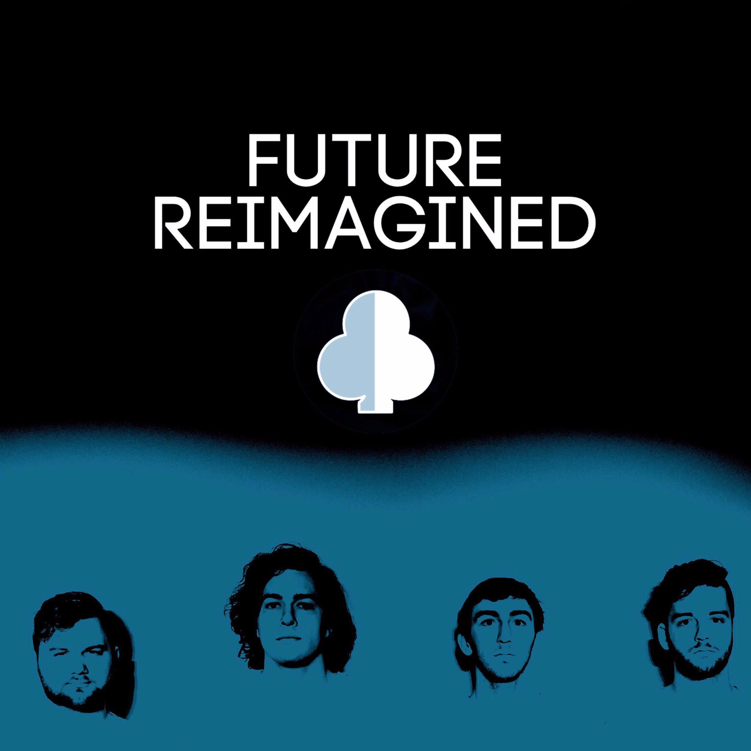Future Reimagined - Single [2019]