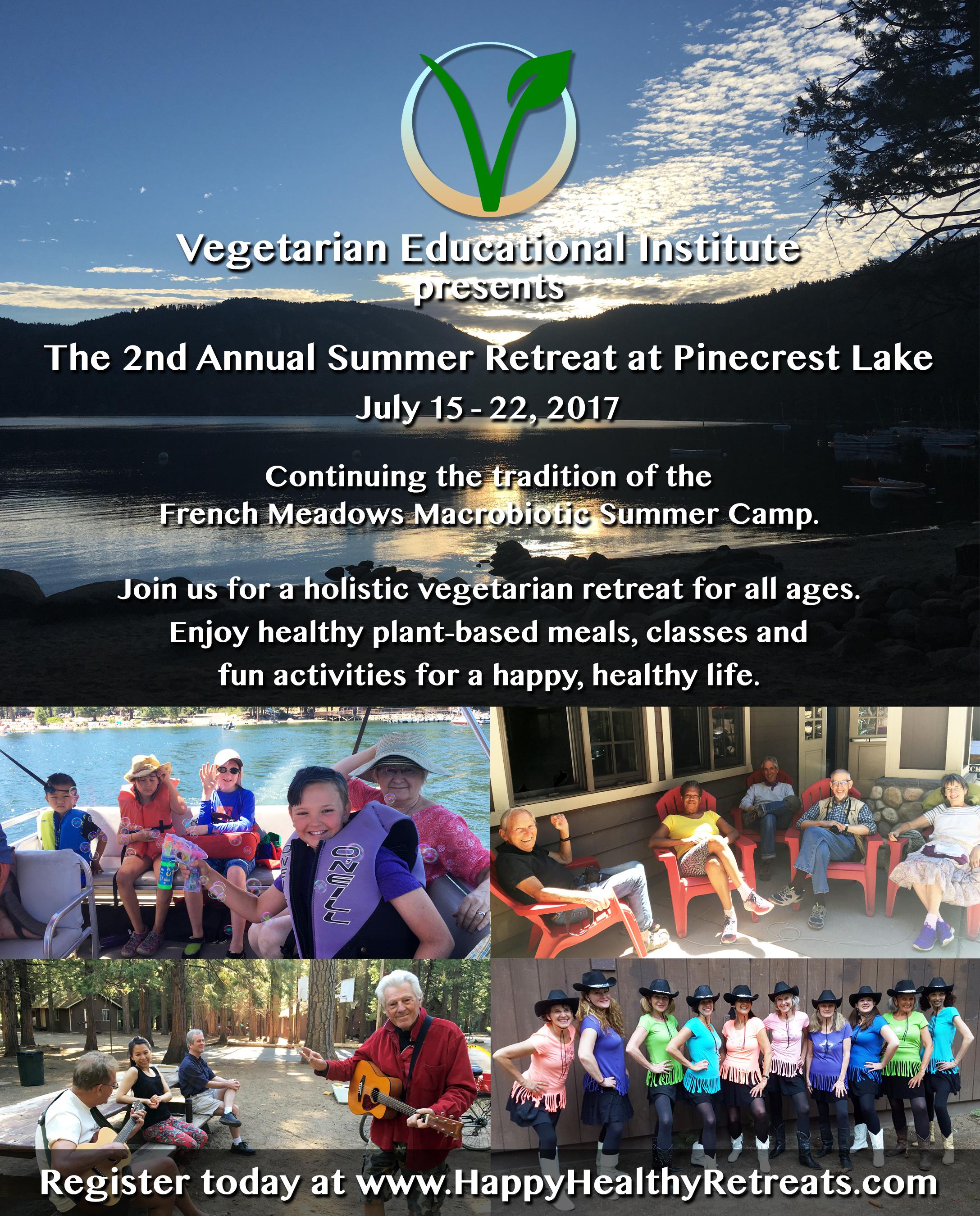 Vegetarian Educational Institute Summer Retreat 2017