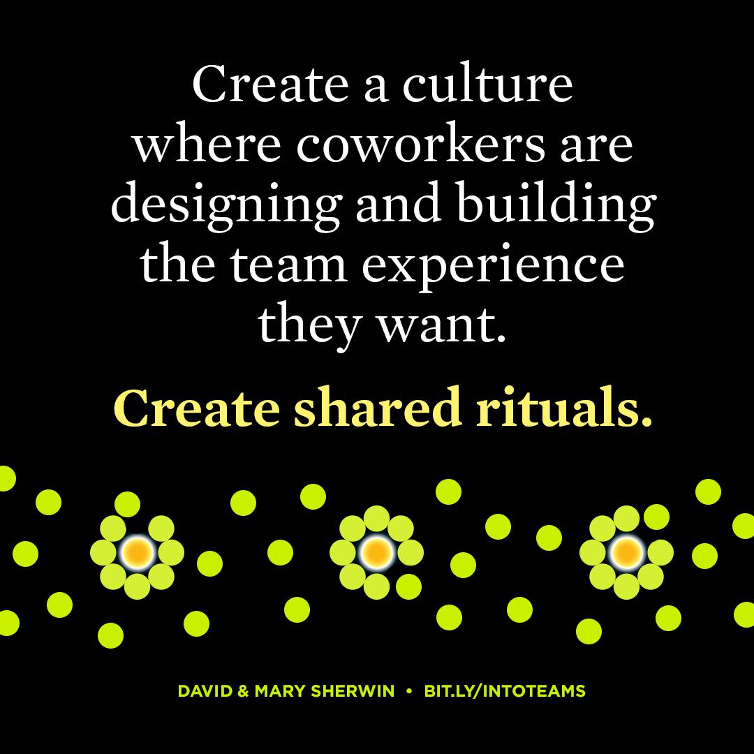 Create shared rituals