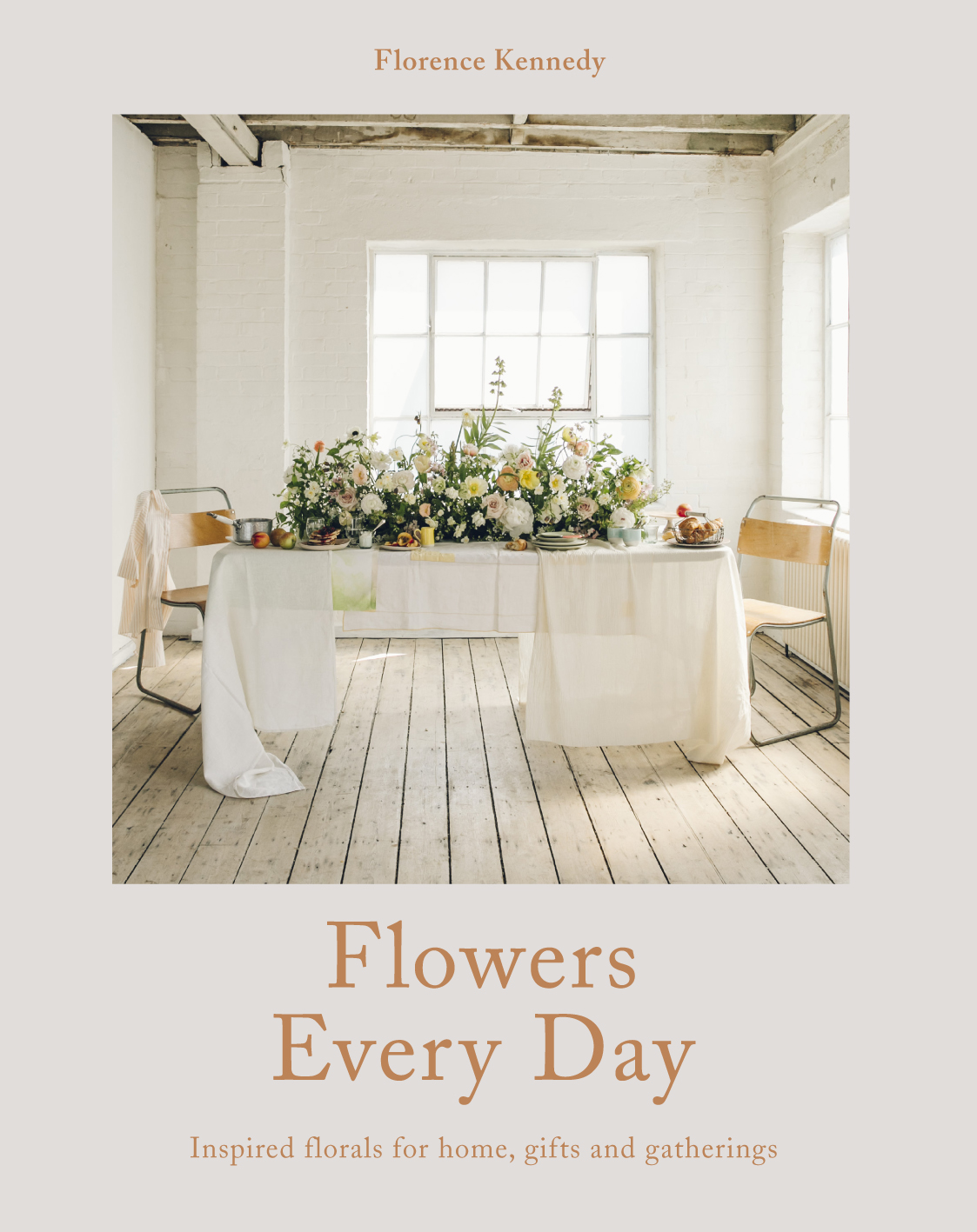 Flowers Every Day by Florence Kennedy is published by Pavilion. Photographs by India Hobson