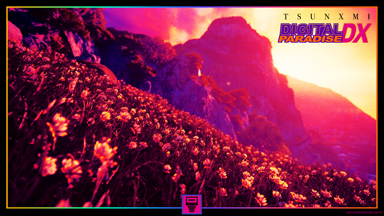 TSUNXMI - Digital Paradise DX