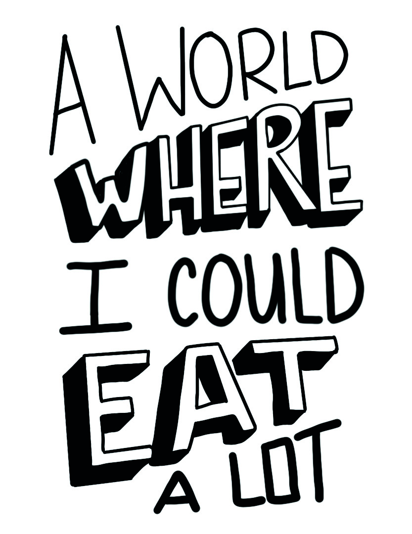 A world where I could eat a lot.jpg