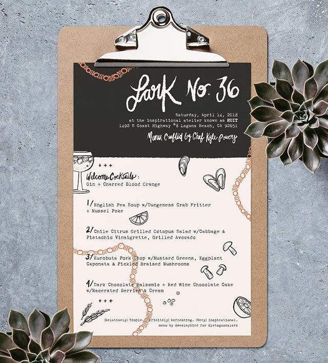Menu design for @letsgoonalark, a traveling communal dinner party featuring beautifully styled table scapes and creative multiple course meals prepared on site by local chefs!