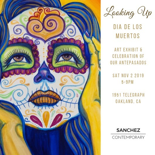 """Save the date! Looking Up! Dia de los Muertos art exhibit and community altar celebration. Saturday, Nov 2, 5-9pm. 1951 Telegraph Ave. Please bring something for the altar, flowers, pictures, an item of remembrance to honor our antepasados (ancestors). Art by Lizbeth Ortiz """"Looking up"""" Sanchez Contemporary Tertulia Coffee #oakland #dayofthedead #diadelosmuertos #oaklandgallery. Please share #artistsoninstagram"""