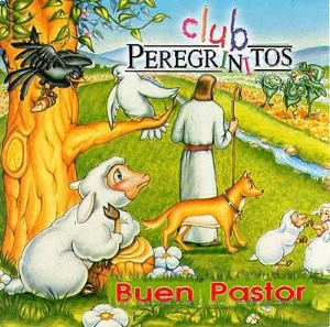 BUEN PASTOR (OBRA MUSICAL) CLUB PEREGRINITOS