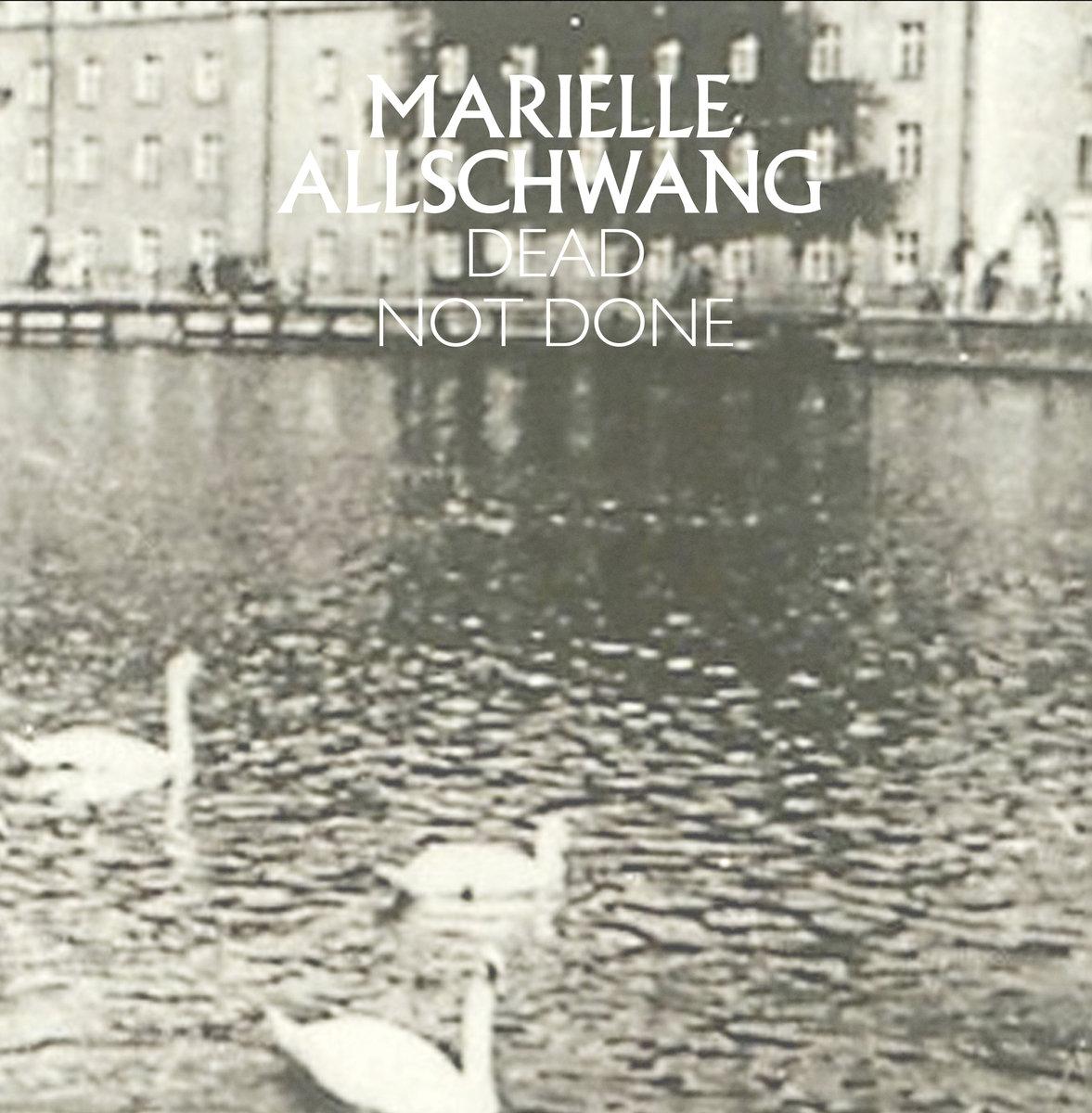 GLS009 - Marielle Allschwang - Dead Not Done