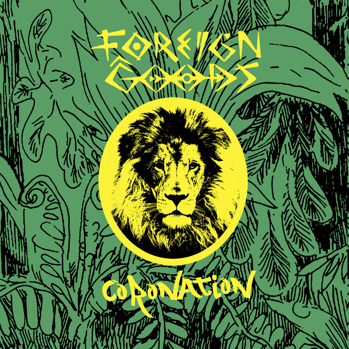 GLS020 - Foreign Goods - Coronation (Live)