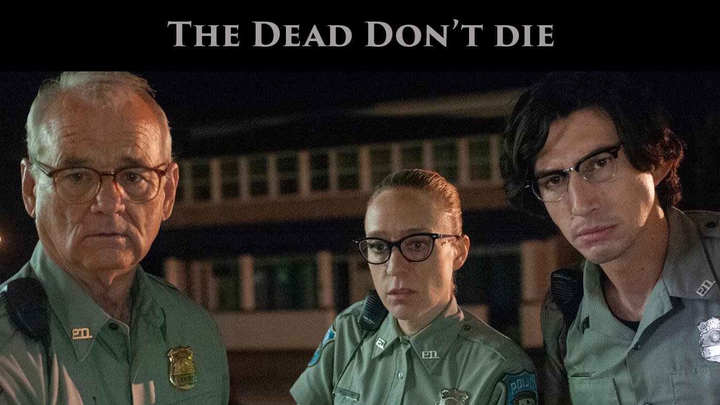 The Dead Dont Die.jpg