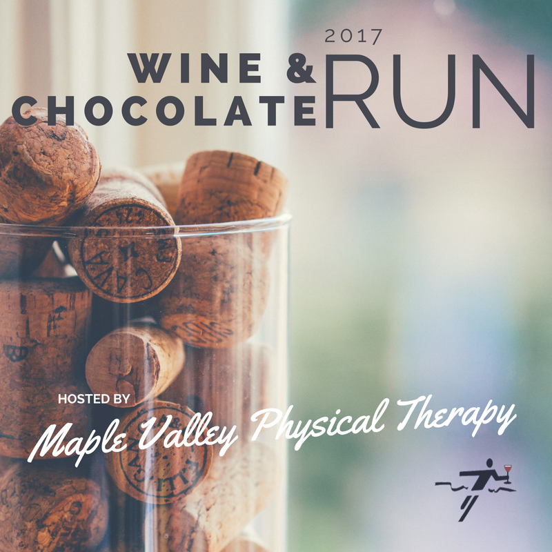 2017 Weekly Wine & Chocolate Run Invite - Maple Valley Physical Therapy