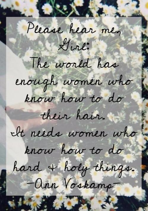 Ann Voskamp Women Quote.jpg