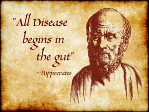All disease begins in the gut