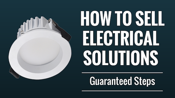 how-to-sell-as-an-electrician