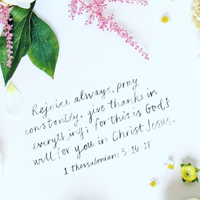 Rejoice always. Pray constantly. Give thanks.  My day is always different when I make time and put God first. When I rejoice instead of complain, pray instead of scroll and give thanks instead of focusing on what I don't have. Perspective changes everything.  What are you most grateful for today?