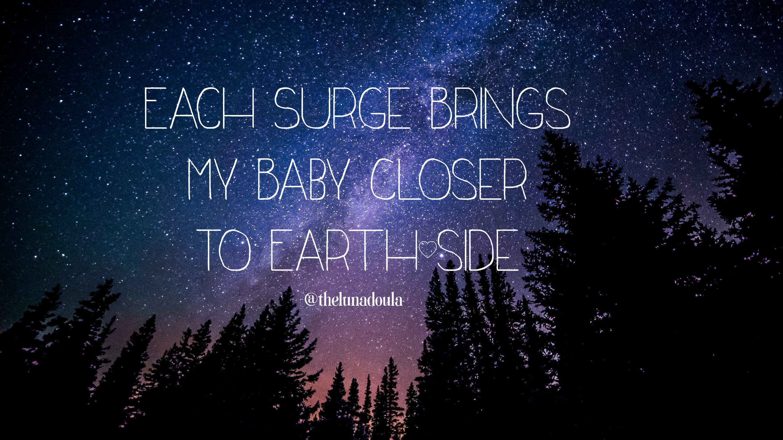 Each Surge brings my baby closer to earthside .jpg