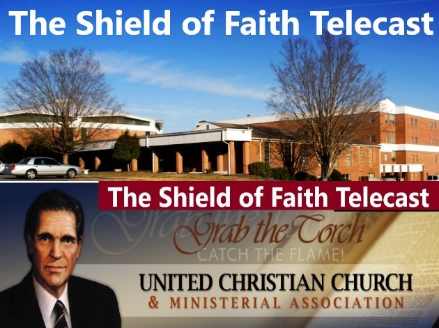 The Shield of Faith Telecast can be seen everySunday morning at 8:30am on Gospel Vision TV 48.1 Comcast Cable 229