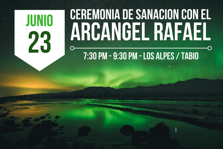 CEREMONIA DE SANACION CON EL ARCANGEL RAFAEL.jpg