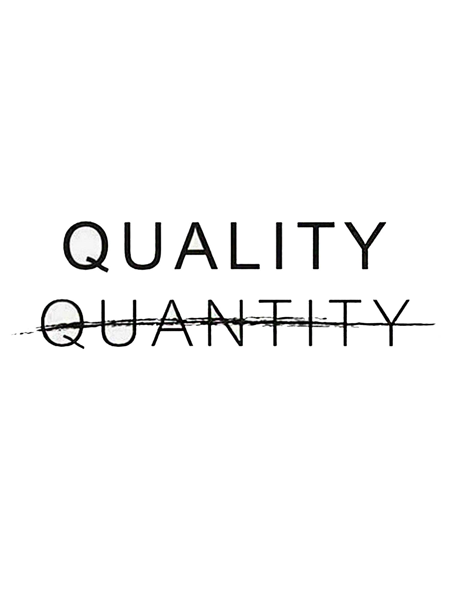 quality not quantity quote