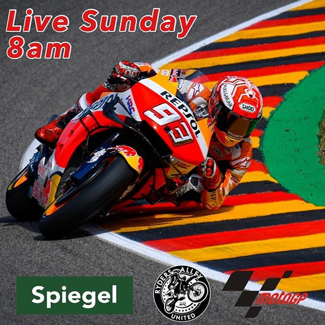 Live Sunday at 8am!! #motogp #spiegelnyc #rydersalley