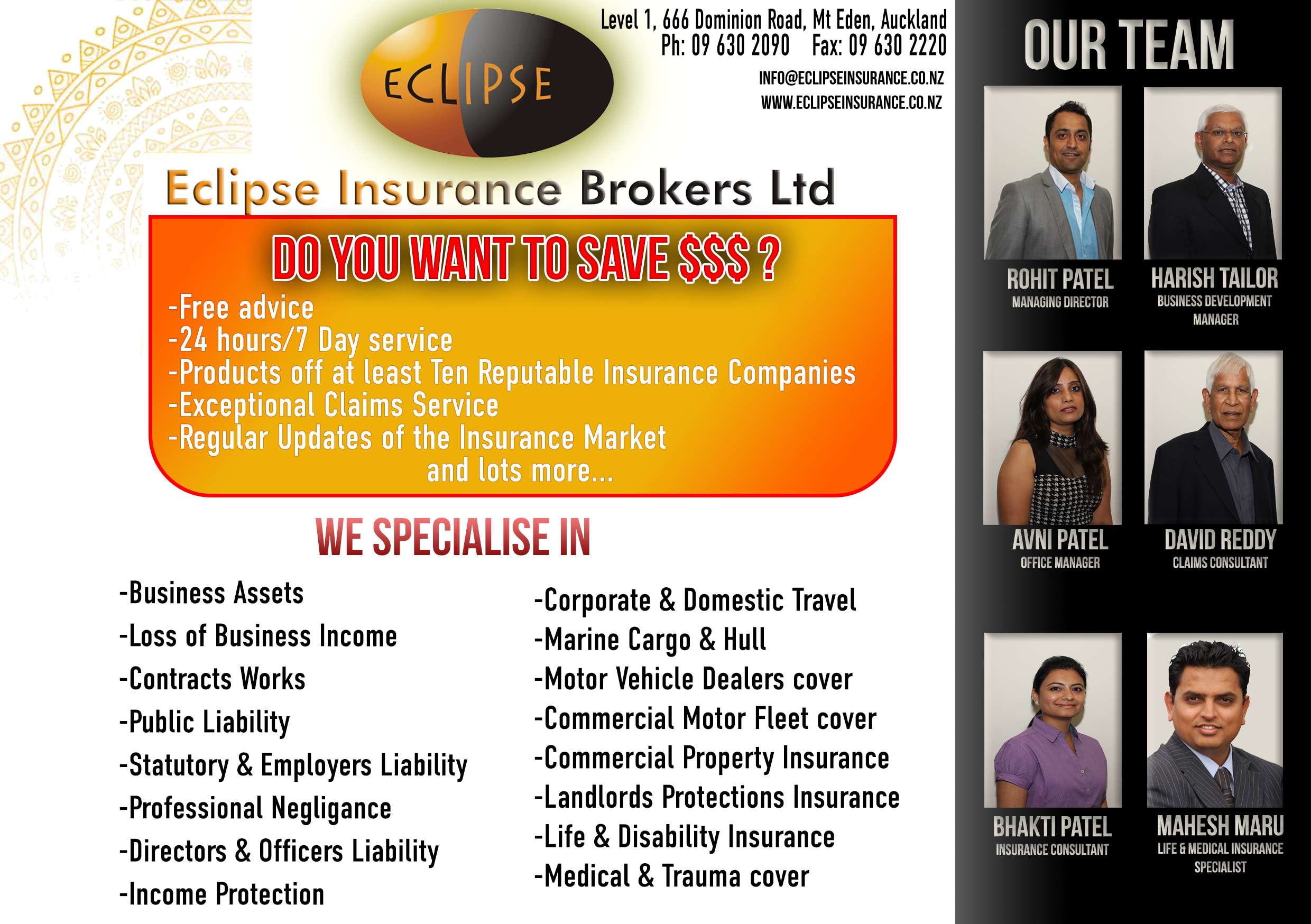 Eclipse Insurance   Eclipse insurance originally had an advert like this however was low resolution and was not up to print quality. I had remade it into HD quality and done photography for the team photos - the new advert I had produced had then been printed in the Indian Newslink newspaper and also the Western Leader.