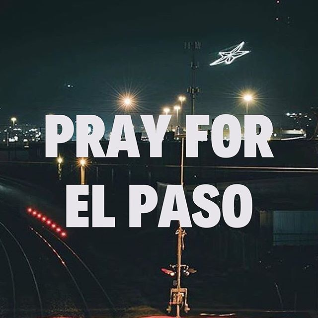 Thoughts and prayers to everyone in El Paso. 🙏🏽