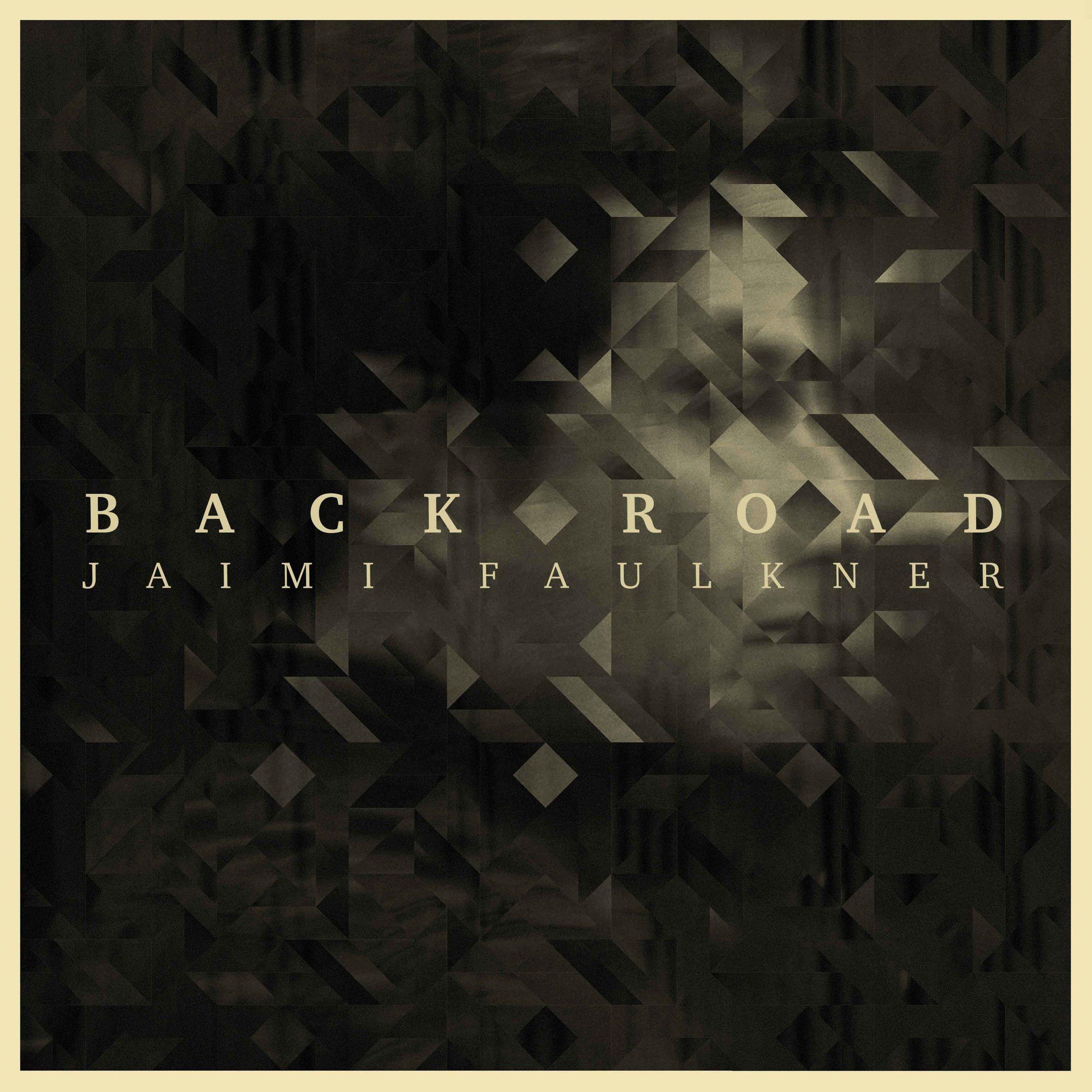 Jaimi Faulkner - 'Back Road' Album Cover