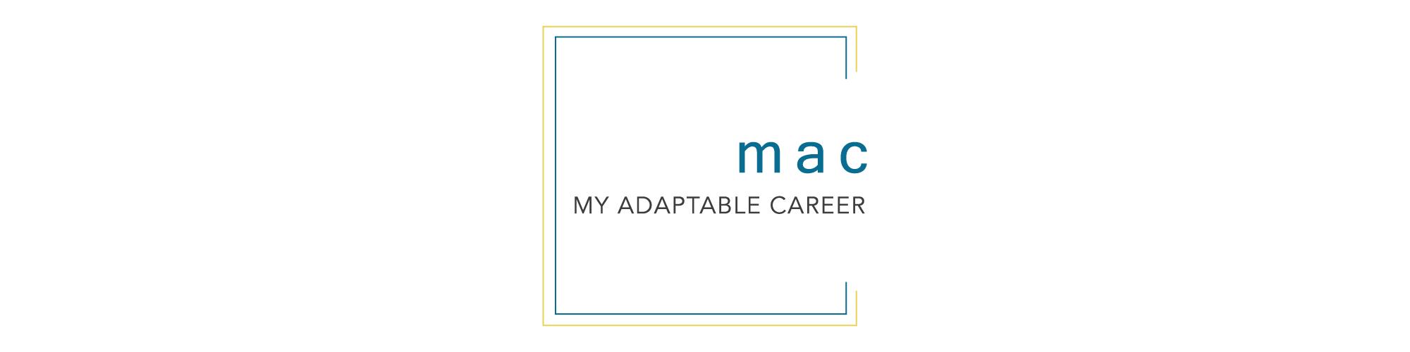 My Adaptable Career