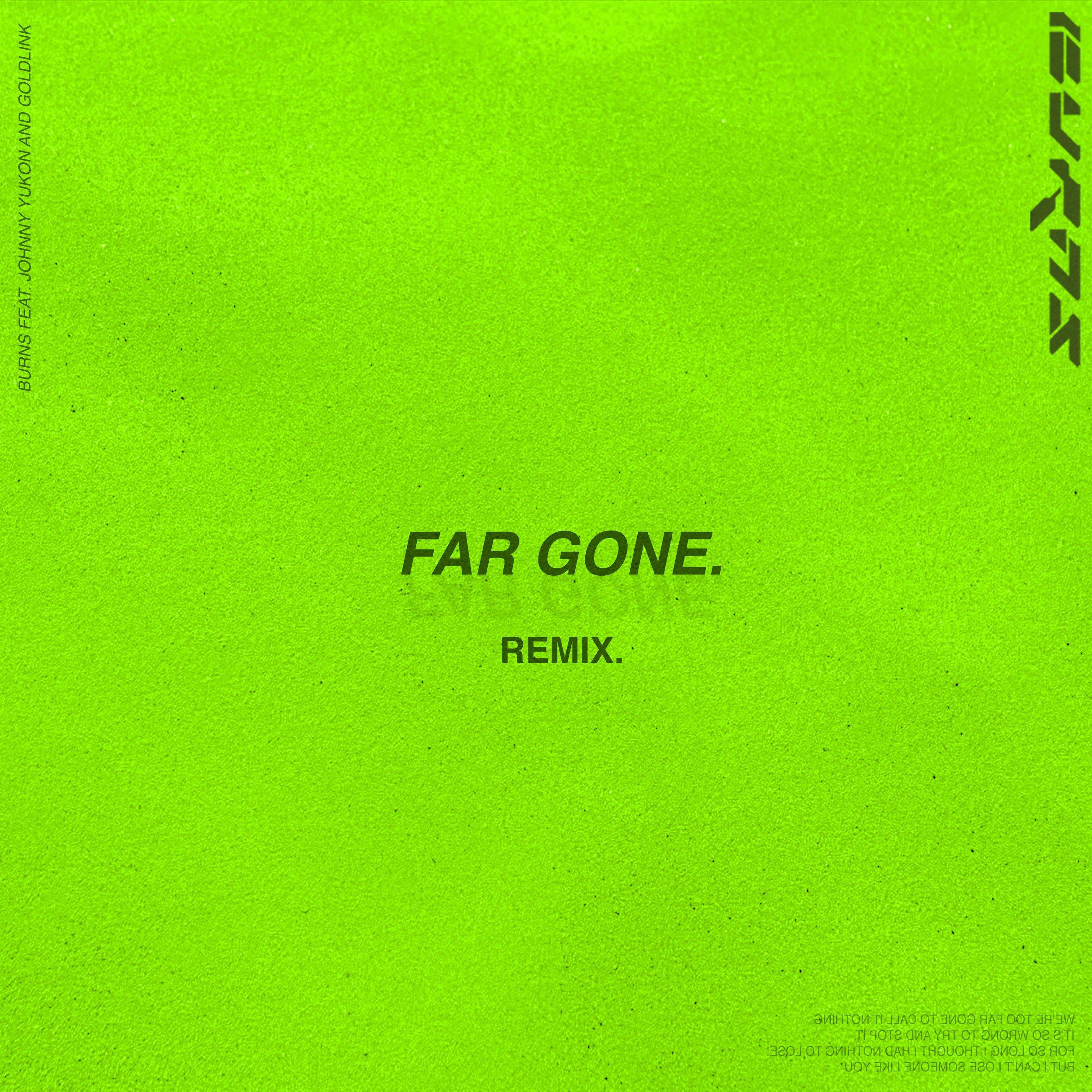 burnsfargone_Goldlink_remix_v1.jpg
