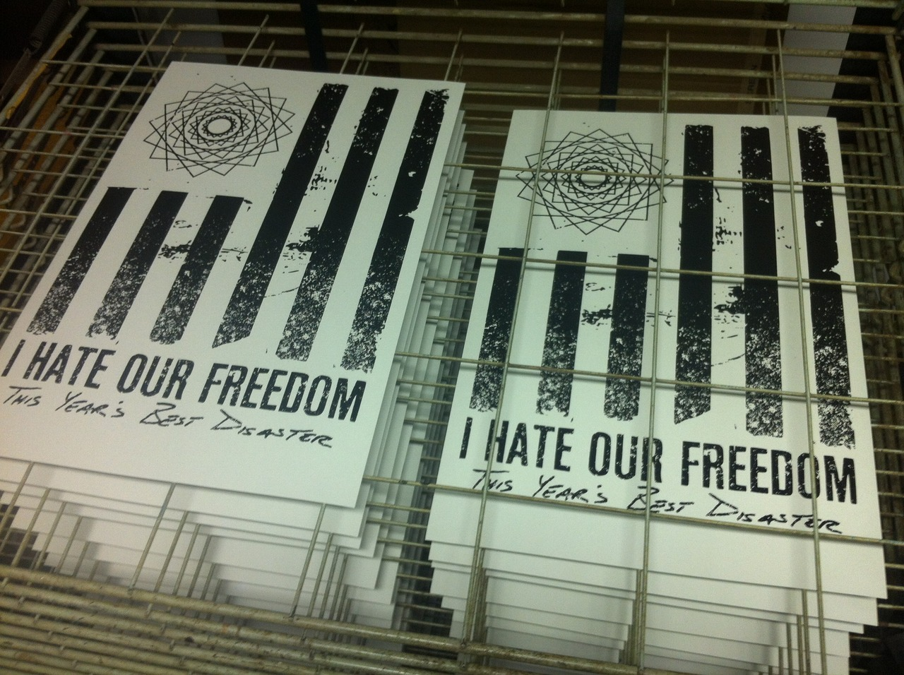 Hot off the press! Hand screened and numbered. Limited to 50. Pre-order the I Hate Our Freedom album from  our webstore  and get one of these bad boys!