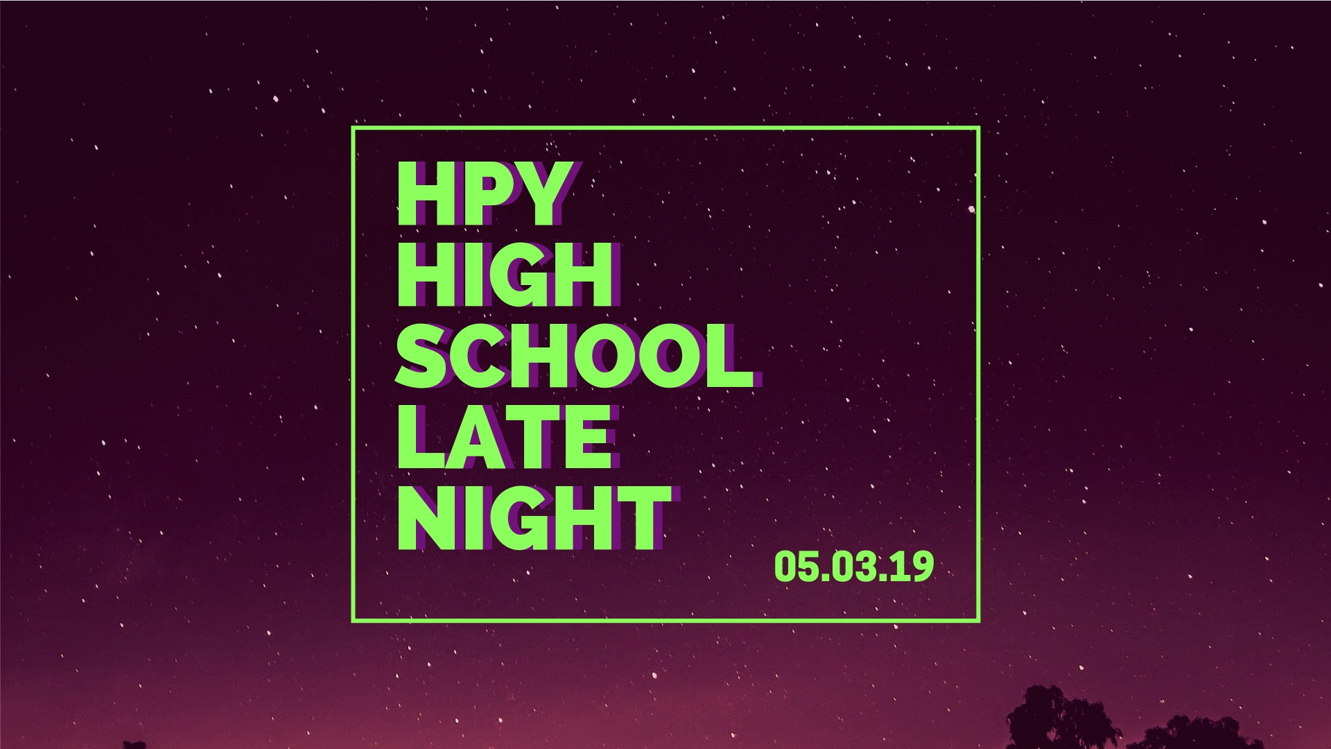 hp high school late night.jpg