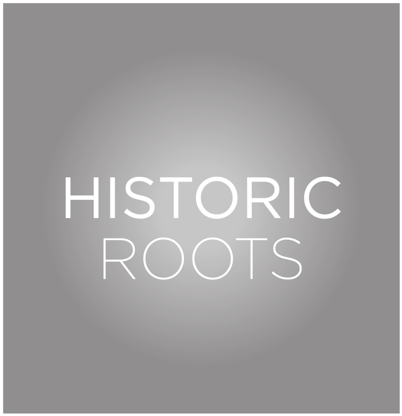 Historic Roots