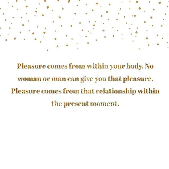 Pleasure comes from within your body. No woman or man can give you that pleasure. Pleasure comes from that relationship within the present moment. -Founder: Erikaa @erikaabriones  #pleasureasmedicine #pleasure #sacredsex #tantra #chooselove #grateful #love #belove #unfuckwithable #infinitelove #sextraordinary