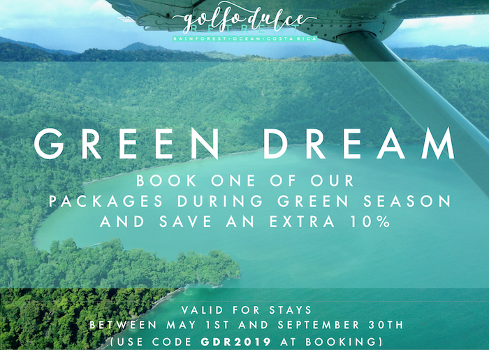 Green Dream: receive up to an extra 10% off our packages during Green Season - Book one of our packages during Green Season and save an extra 10% when booking in conjunction with a Suite and 5% with a One-Bedroom Cabina.The offer is valid for stays from May 1st to September 30th 2019. In order to access the offer simply input the GDR2019  promotional code during the booking process.