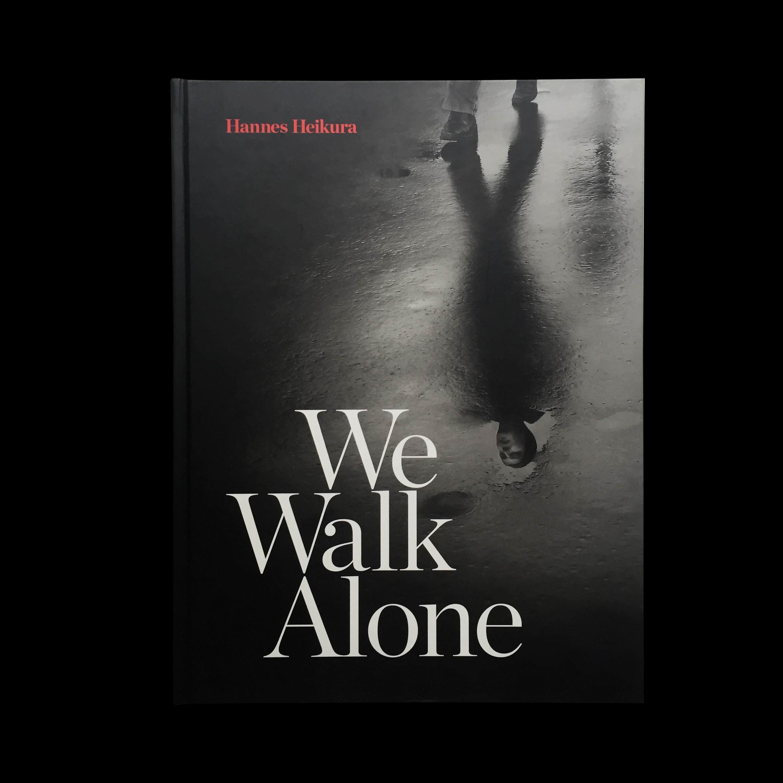 We Walk Alone - Kuljemme yksin