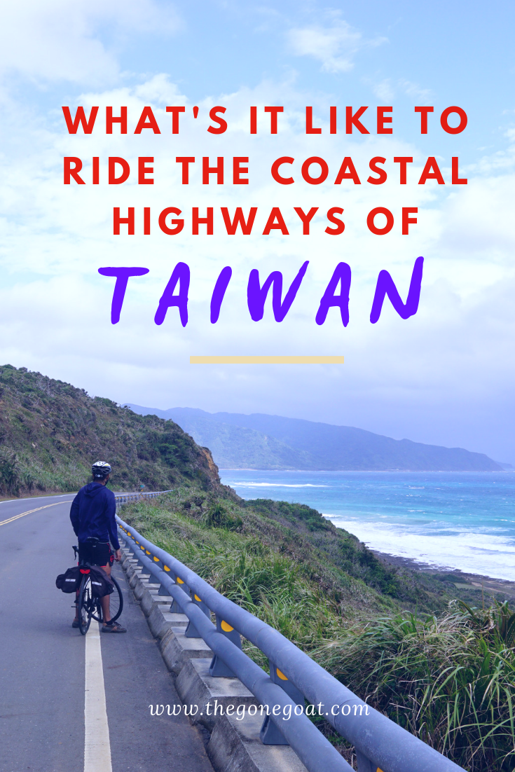 Cycling Taiwan's East Coast roads reminded me of why I love to cycle. Here's my journey of how I spent 10 days tracing the coastlines of Taiwan from Kaohsiung to Hualien. #bicycletouring #cycling #outdoors #Taiwan #traveldestinations #bikepacking
