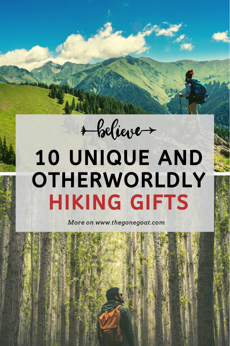 12 Unique And Otherworldly Hiking Gifts