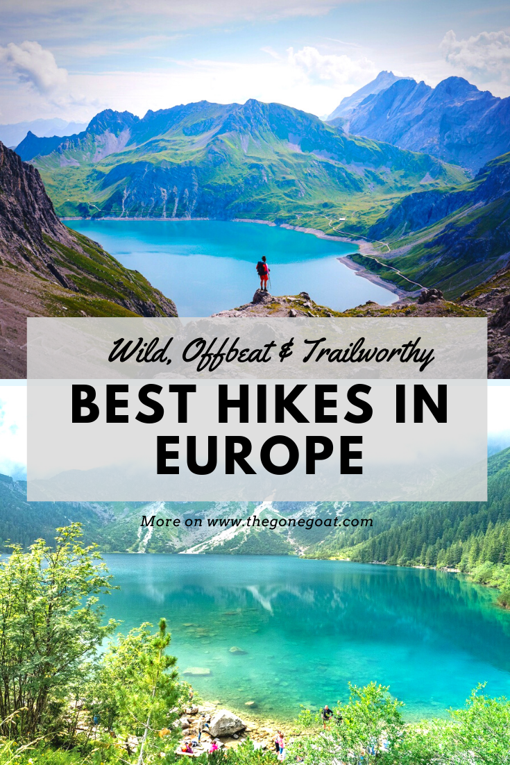 The best hikes in Europe are not just ordinary hiking, rather trails that are wild, off-beat and trail-worthy in a part of world that is home to some of the best walking trails. Explore Europe's best hikes through these offbeat trails. #hikes #outdoors #trekking #europe #treksineurope #besttreksineurope