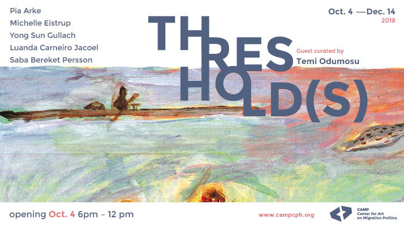 Exhibition poster for  Threshold(s)  © CAMP