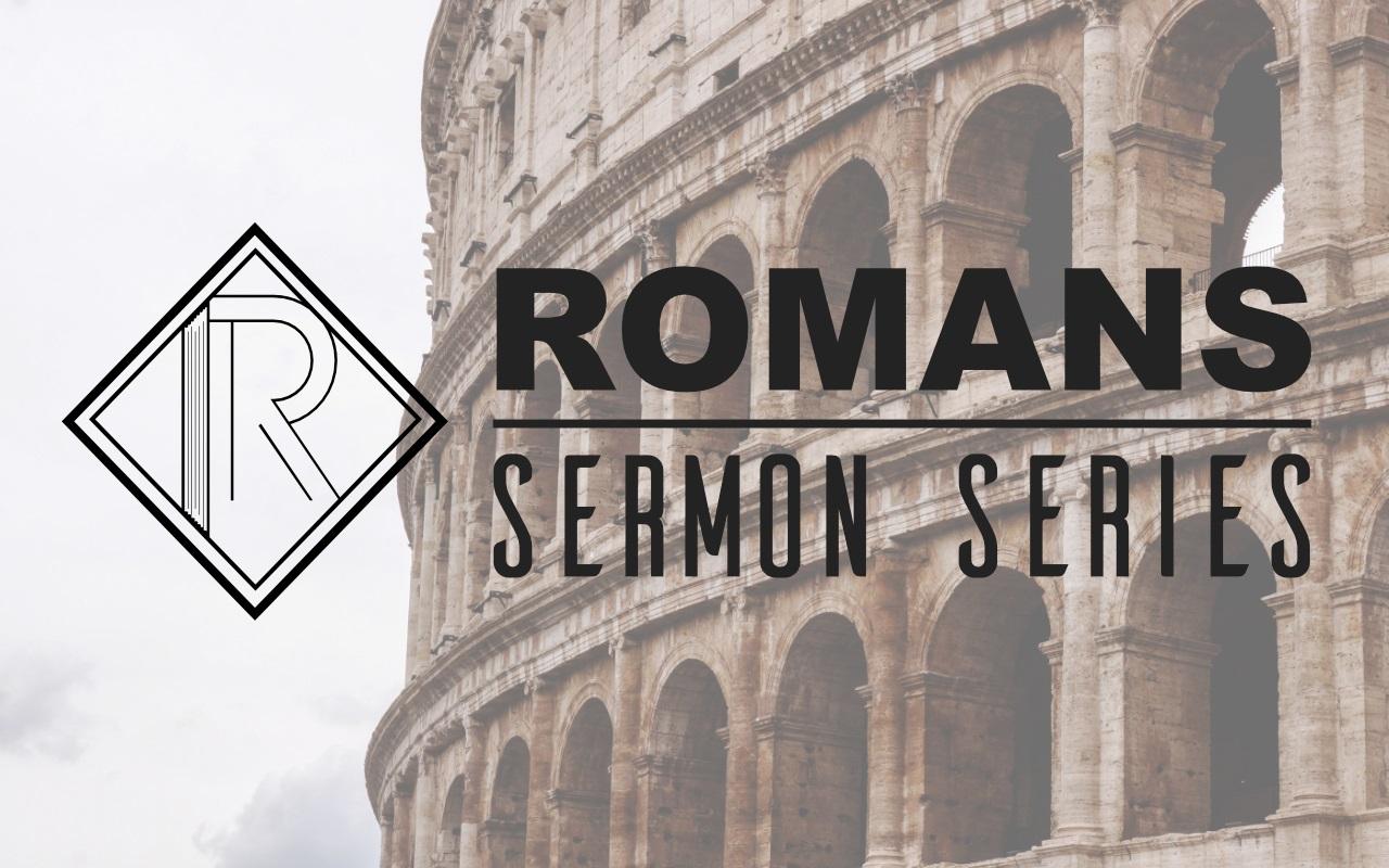 Romans - Sermon Series.jpg