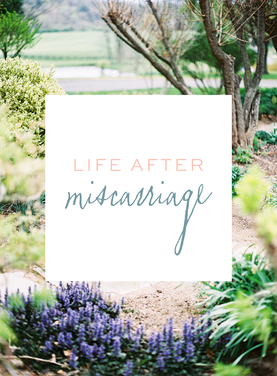 23 Things that encouraged me after miscarriage - Life After Miscarriage